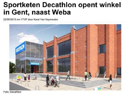 Sportketen Decathlon opent winkel in Gent, naast Weba (Het Nieuwsblad - 22/05/2013)