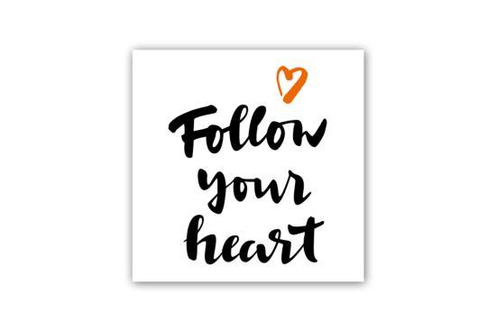 Doek met print Follow Your Heart 40x40cm